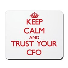 Keep Calm and trust your Cfo Mousepad