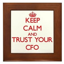 Keep Calm and trust your Cfo Framed Tile