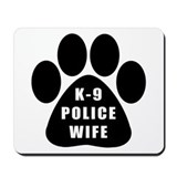 K-9 Police Wife Mousepad