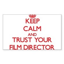 Keep Calm and trust your Film Director Decal