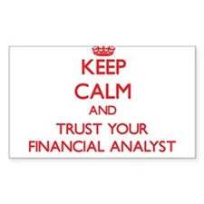 Keep Calm and trust your Financial Analyst Decal