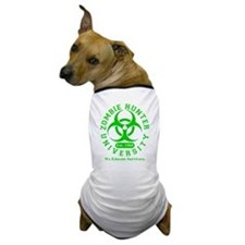 A Zombie Hunter University Dog T-Shirt
