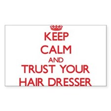 Keep Calm and trust your Hair Dresser Decal