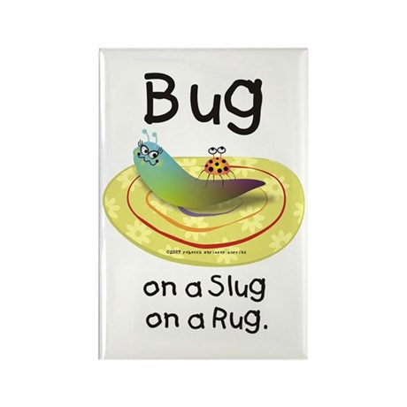 Bug on a Slug on a Rug Rectangle Magnet (100 pack)