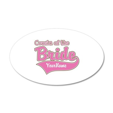 Cousin of the Bride 20x12 Oval Wall Decal