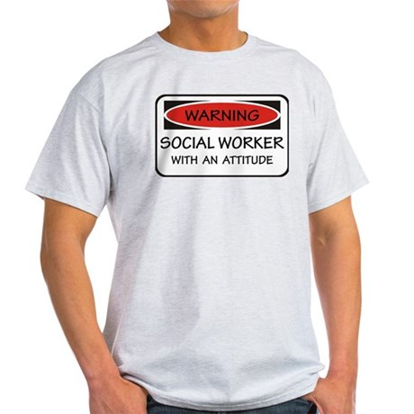 Attitude Social Worker Light T-Shirt