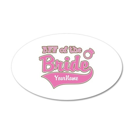 BFF of the Bride 35x21 Oval Wall Decal