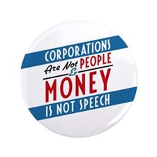 "Corporations are not People 3.5"" Button (100 pack)"
