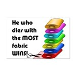 He who dies with the most fabric Mini Poster Print