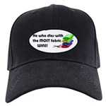 He who dies with the most fabric wins! Black Cap
