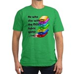 He who dies with the m Men's Fitted T-Shirt (dark)