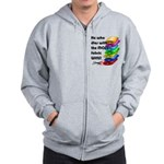 He who dies with the most fabric wins! Zip Hoodie
