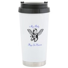 My Baby Plays In Heaven Travel Mug