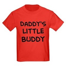Daddy's Little Buddy T