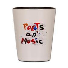 poets an' music Shot Glass