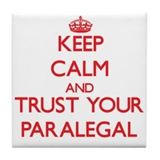 Keep Calm and trust your Paralegal Tile Coaster