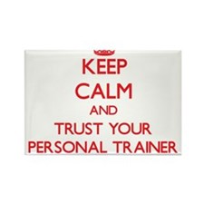 Keep Calm and trust your Personal Trainer Magnets