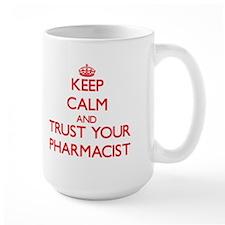 Keep Calm and trust your Pharmacist Mugs