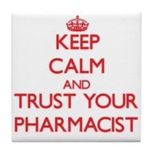 Keep Calm and trust your Pharmacist Tile Coaster