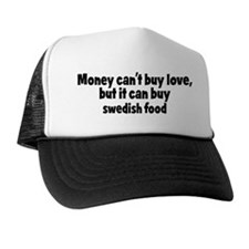 swedish food (money) Trucker Hat