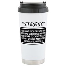 Funny Stress Travel Mug