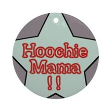 Who Chee Mama? Ornament (Round)