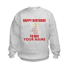Happy Birthday To Me 4th Birthday (Custom) Sweatsh