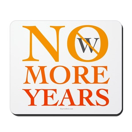 No more Years Mousepad