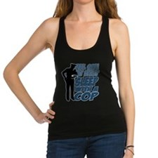 Feel Safe at Night, Sleep With Racerback Tank Top
