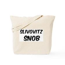 Slivovitz Tote Bag