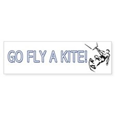 Go Fly A Kite! Bumper Bumper Sticker