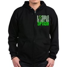 Lyme Disease LosingNotOption1 Zip Hoodie