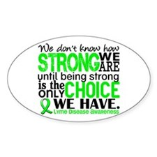 Lyme Disease HowStrongWeAre1 Decal