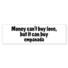 empanada (money) Bumper Bumper Sticker