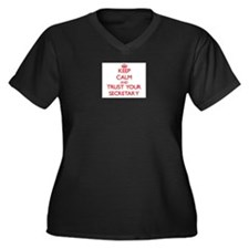 Keep Calm and trust your Secretary Plus Size T-Shi