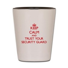 Keep Calm and trust your Security Guard Shot Glass