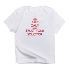 Keep Calm and trust your Solicitor Infant T-Shirt