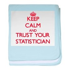 Keep Calm and trust your Statistician baby blanket
