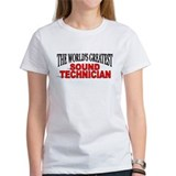 """The World's Greatest Sound Technician"" Tee"