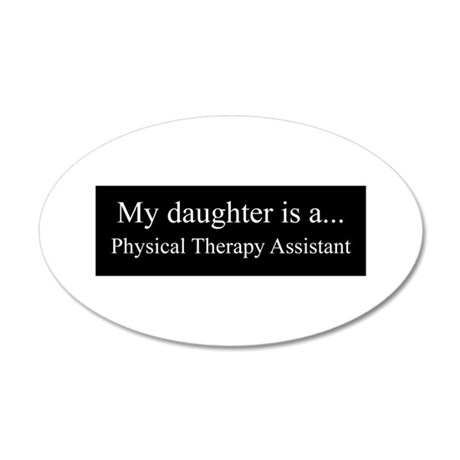 Daughter - Physical Therapy Assistant Wall Decal