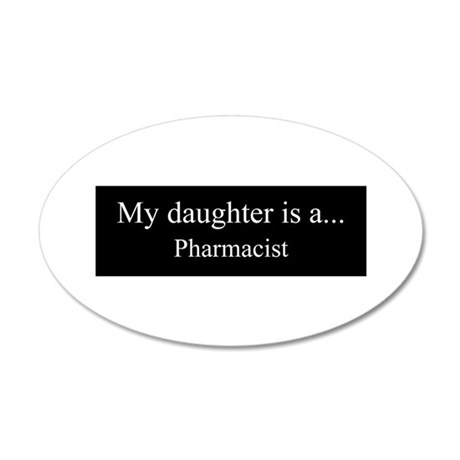 Daughter - Pharmacist Wall Decal