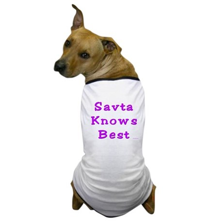Savta Knows Best Dog T-Shirt