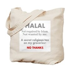 Halal - Secret religious tax. Tote Bag
