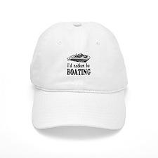 Id rather be boating Baseball Baseball Cap
