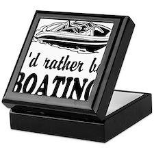 Id rather be boating Keepsake Box