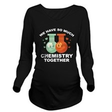 We Have So Much Chemistry Together Long Sleeve Mat