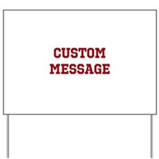 Two Line Custom Sports Message Yard Sign