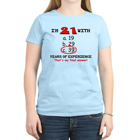 21 Plus 39 Equals 60 Women's Light T-Shirt