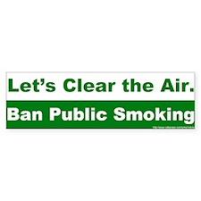 Bumper Sticker: Let's Clear the Air. Ban Public Sm