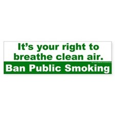 Bumper Sticker: It's your right to breathe clean a